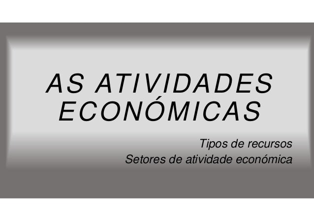 9 ano as atividades econ micas - Tipos de calefaccion economica ...