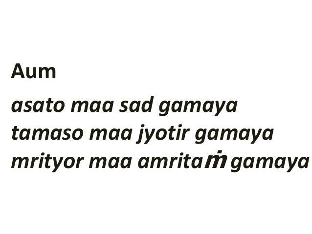 Asatoma Sad Gamay Brhadaranyaka Upanishad Guide For Beginners