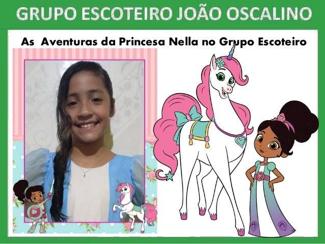 As Aventuras da Princesa Nella no Grupo Escoteiro