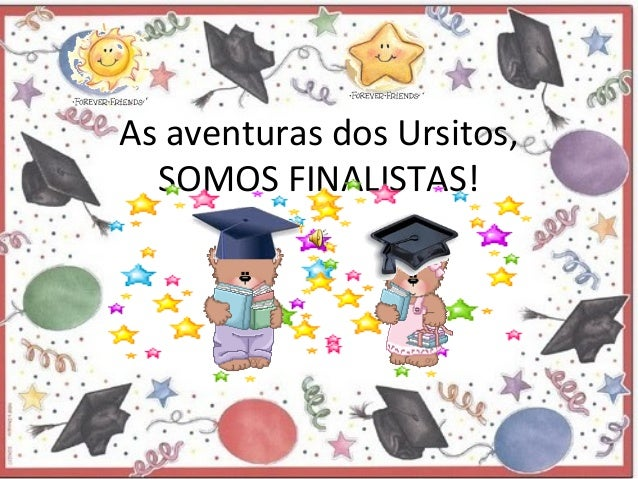 As aventuras dos Ursitos, SOMOS FINALISTAS!