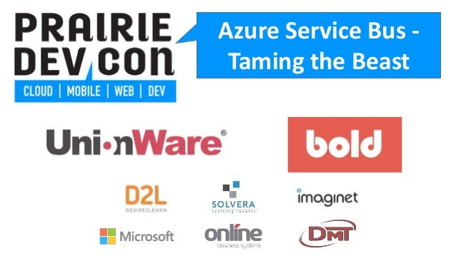 Azure Service Bus - Taming the Beast