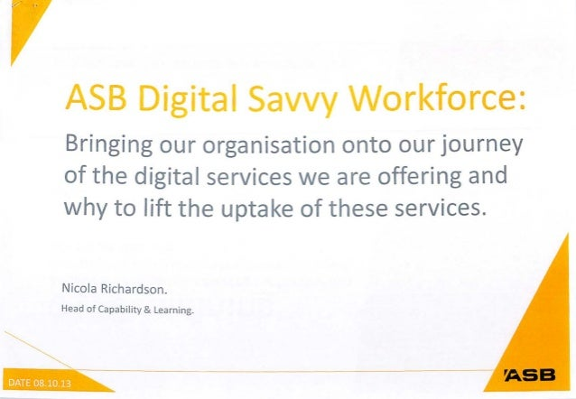 Work Samples - ASB Digital Savvy Workforce (2013)