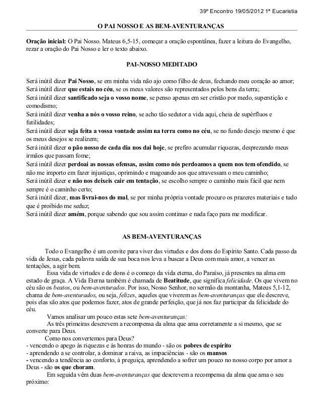 39º Encontro 19/05/2012 1ª Eucaristia                            O PAI NOSSO E AS BEM-AVENTURANÇASOração inicial: O Pai No...