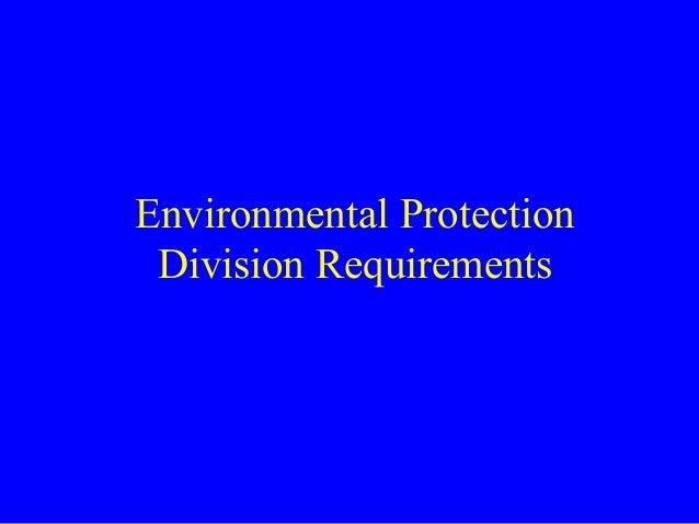 Environmental Protection Division Requirements