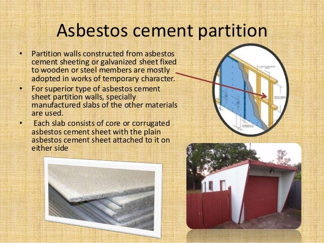 Asbestos cement partition • Partition walls constructed from asbestos cement sheeting or galvanized sheet fixed to wooden ...