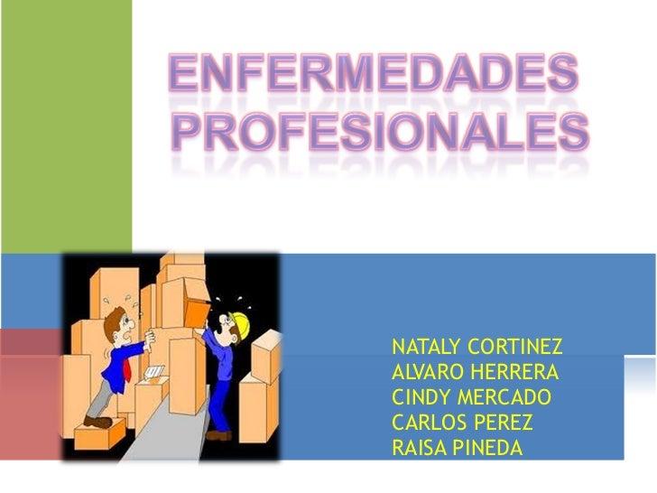 NATALY CORTINEZ  ALVARO HERRERA  CINDY MERCADO CARLOS PEREZ RAISA PINEDA
