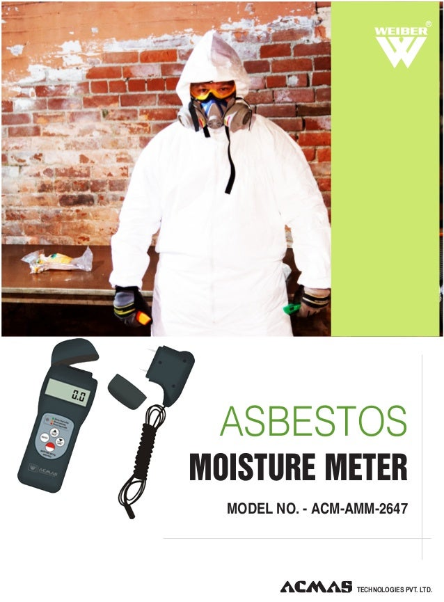 R  ASBESTOS MOISTURE METER MODEL NO. - ACM-AMM-2647  TECHNOLOGIES PVT. LTD.