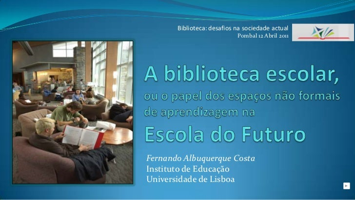 As bibliotecas escolares na escola do futuro