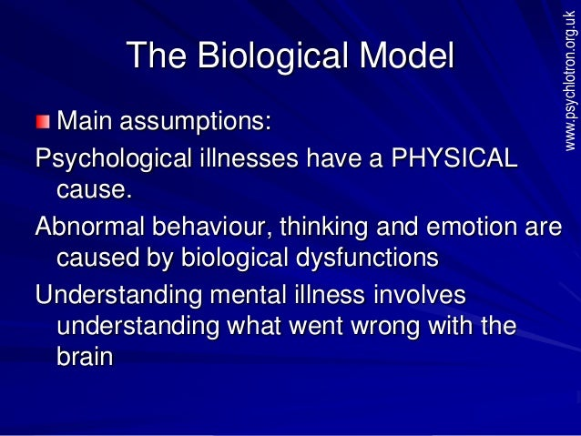 The biological model of abnormality