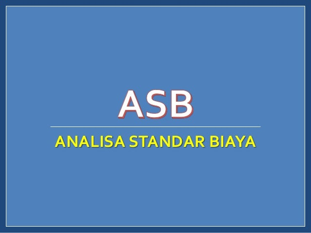 ANALISA STANDAR BIAYA