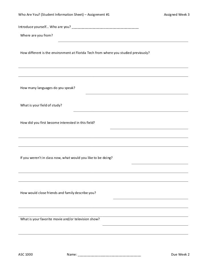 Who Are You? (Student Information Sheet) – Assignment #1                               Assigned Week 3Introduce yourself… ...