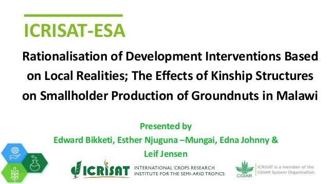 ICRISAT-ESA Rationalisation of Development Interventions Based on Local Realities; The Effects of Kinship Structures on Sm...