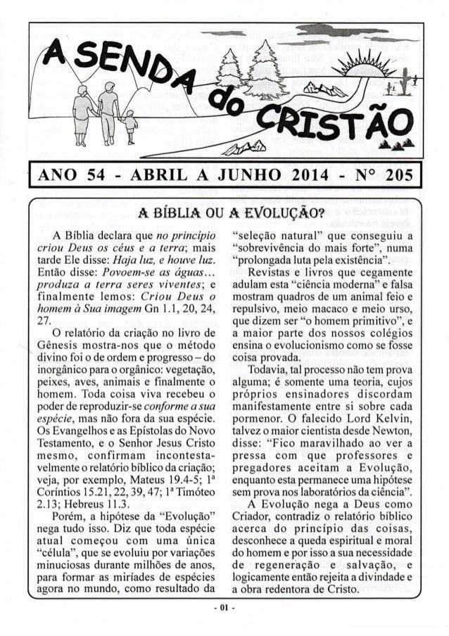 ' ANO 54 - ABRIL A JUNHO 2014 - N° 205  A BIEBLLA ou A EX/ OL. UQz3lO?   A Biblia declara que no principio criou Deus 0s c...