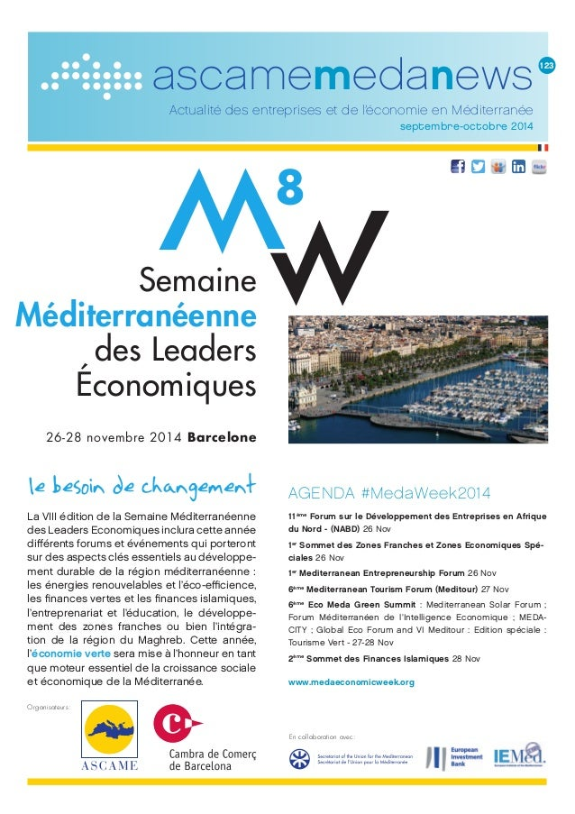 ascamemedanews  Actualité des entreprises et de l'économie en Méditerranée  septembre-octobre 2014  La VIII édition de la ...