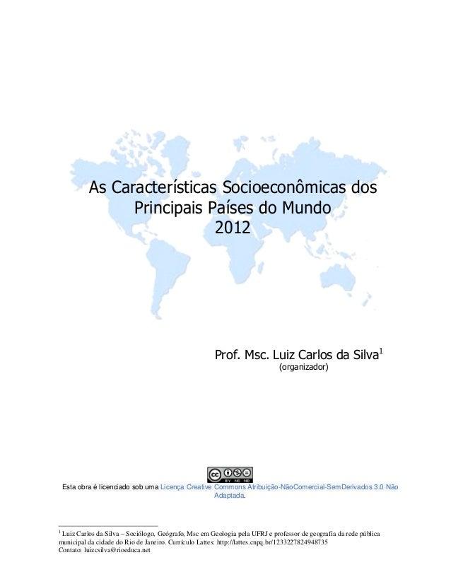 Prof. Msc. Luiz Carlos da Silva1 (organizador) Esta obra é licenciado sob uma Licença Creative Commons Atribuição-NãoComer...