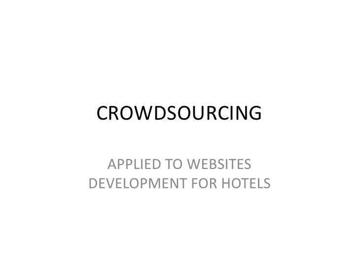 CROWDSOURCING<br />APPLIED TO WEBSITES DEVELOPMENT FOR HOTELS<br />