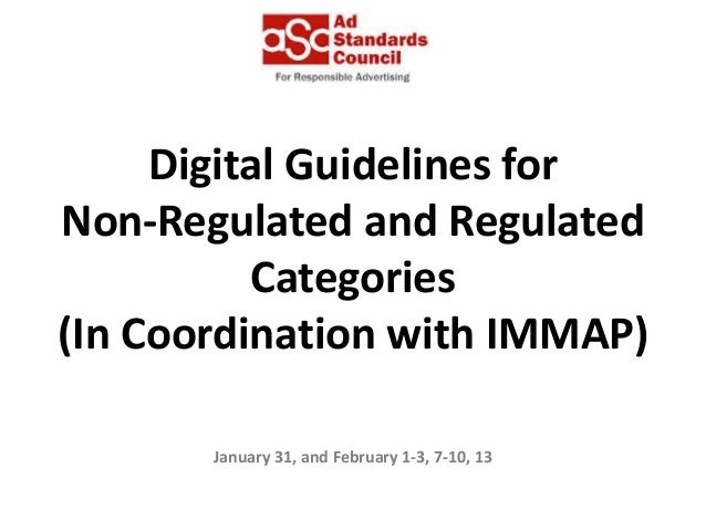 Digital Guidelines for Non-Regulated and Regulated Categories (In Coordination with IMMAP) January 31, and February 1-3, 7...