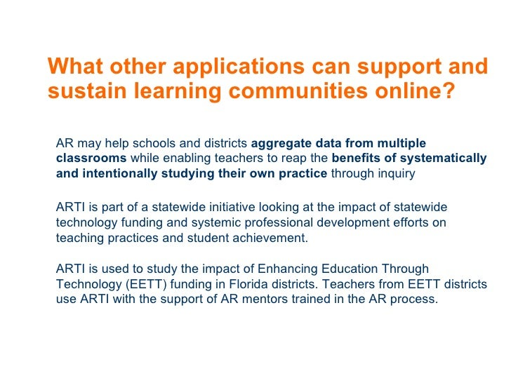 What other applications can support and sustain learning communities online? AR may help schools and districts  aggregate ...