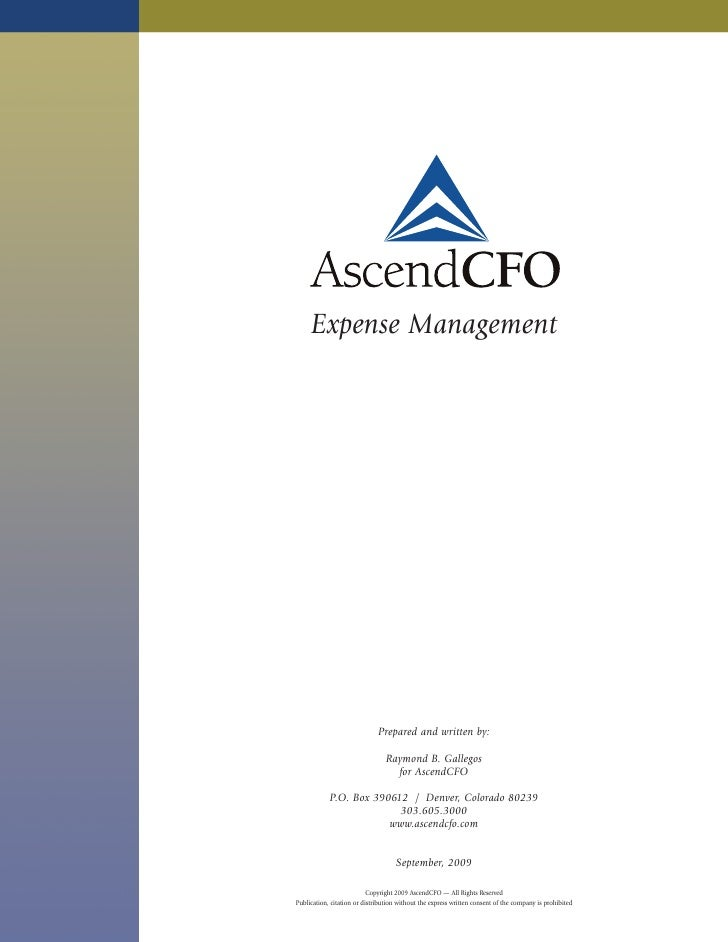 Expense Management                                   Prepared and written by:                                   Raymond B....