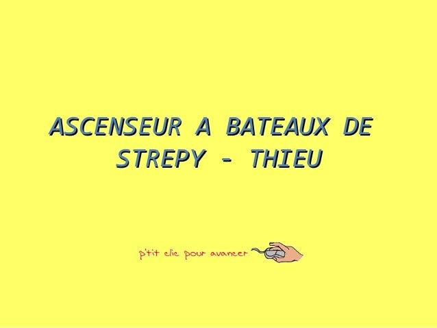 ASCENSEUR A BATEAUX DE     STREPY - THIEU
