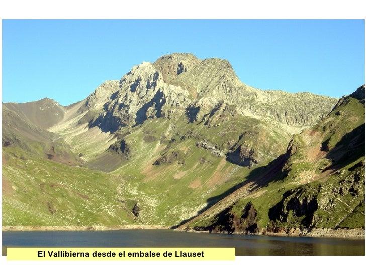 El Vallibierna desde el embalse de Llauset