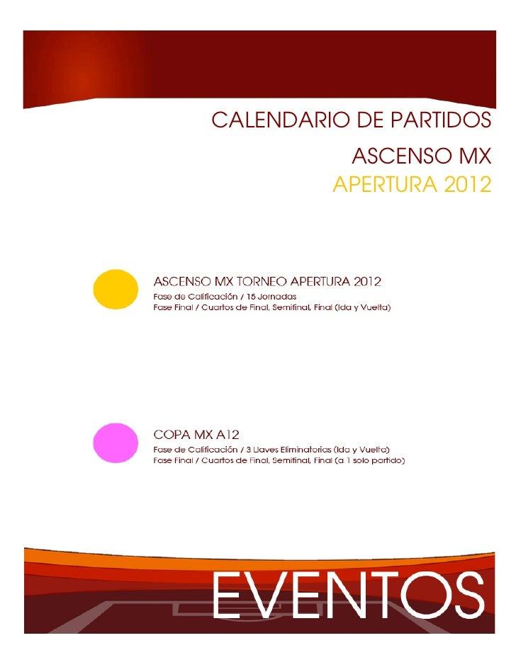 CALENDARIO DE PARTIDOS          ASCENSO MX         APERTURA 2012