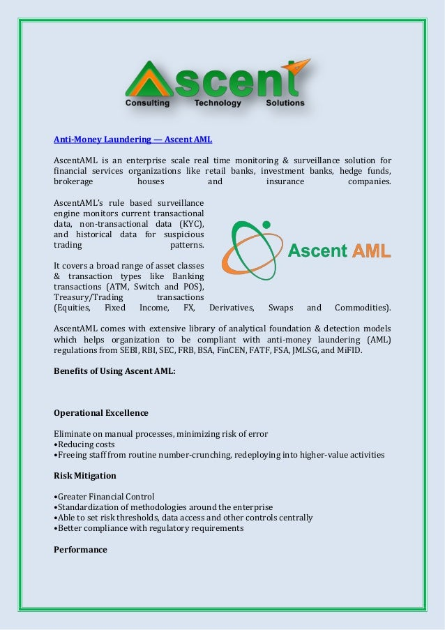 Anti-Money Laundering — Ascent AML  AscentAML is an enterprise scale real time monitoring & surveillance solution for fina...