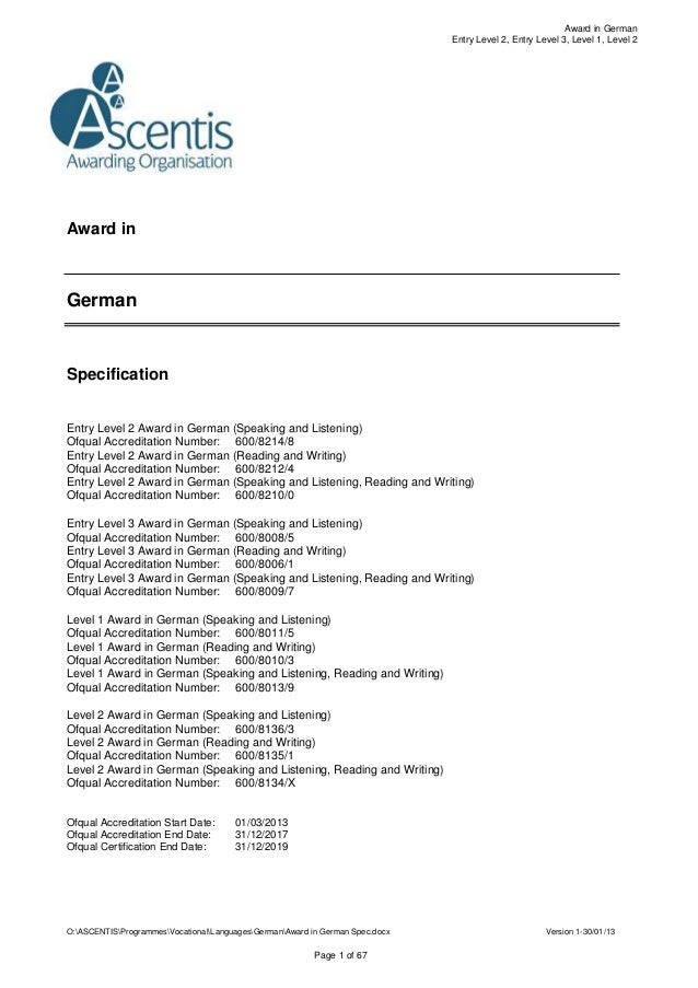 O:ASCENTISProgrammesVocationalLanguagesGermanAward in German Spec.docx Version 1-30/01/13 Page 1 of 67 Award in German Ent...