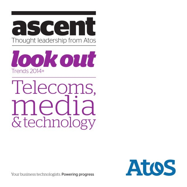 look out Trends 2014+  Telecoms,  media & technology