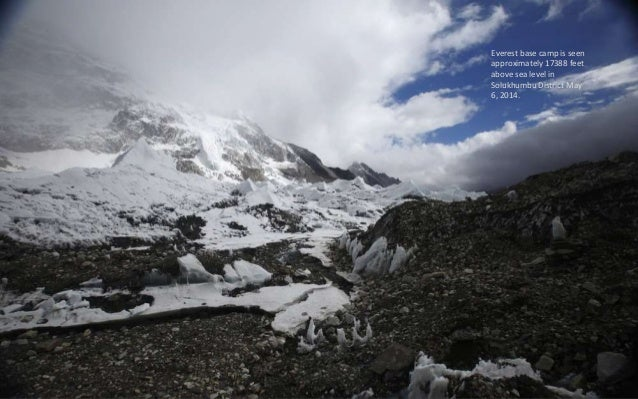 Trekkers stand in Everest Base camp, approximately 17388 feet above sea level, in Solukhumbu District May 6, 2014.