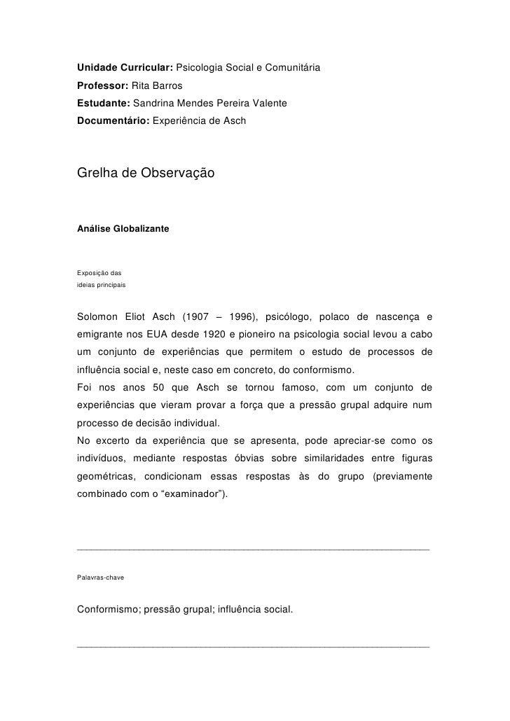 Unidade Curricular: Psicologia Social e ComunitáriaProfessor: Rita BarrosEstudante: Sandrina Mendes Pereira ValenteDocumen...