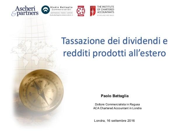 studi obattagl i acommer ci al i sti .i t Paolo Battaglia Dottore Commercialista in Ragusa ACA Chartered Accountant in Lon...