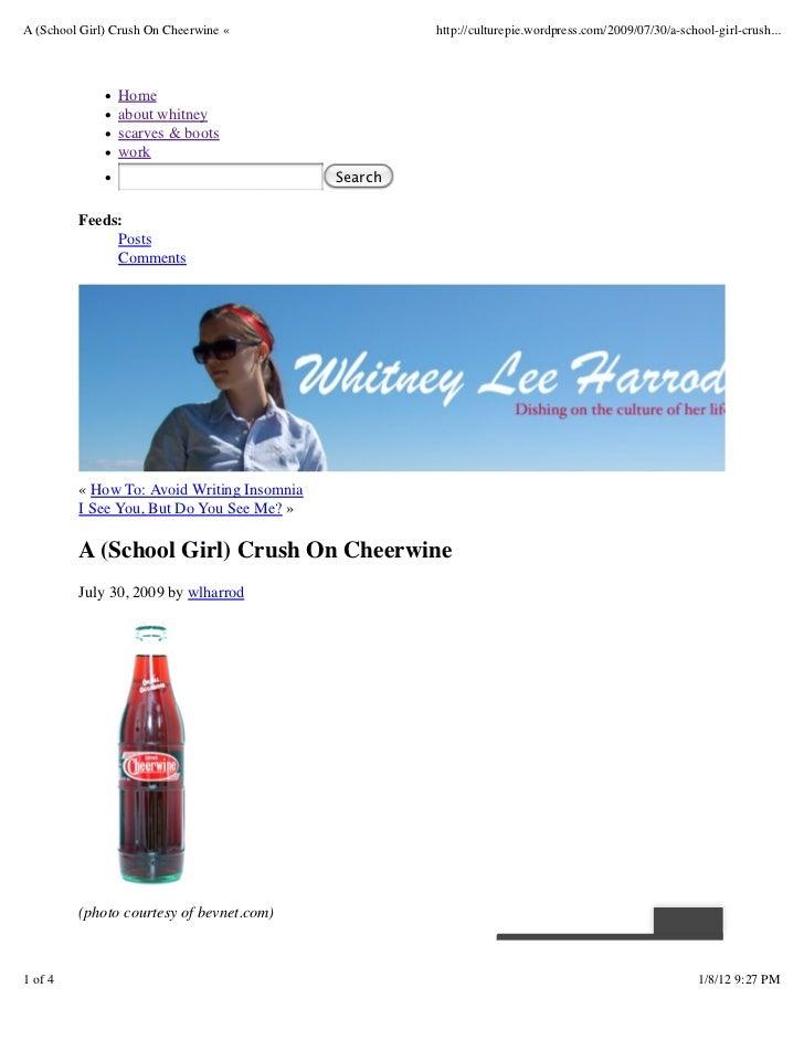 A (School Girl) Crush On Cheerwine «                 http://culturepie.wordpress.com/2009/07/30/a-school-girl-crush...    ...