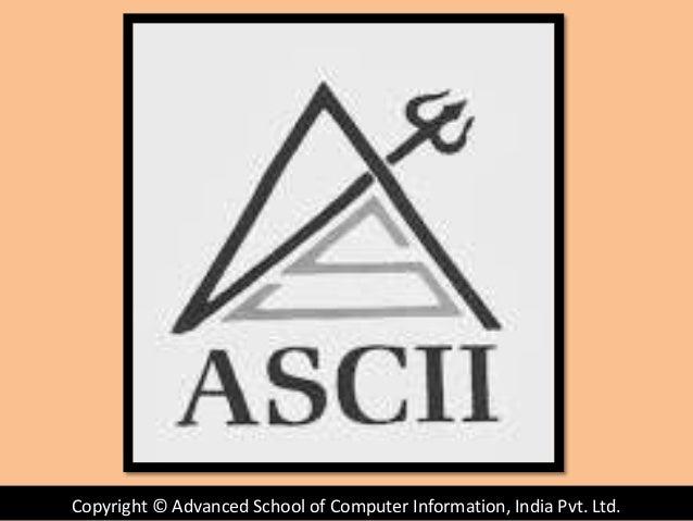 Copyright © Advanced School of Computer Information, India Pvt. Ltd.