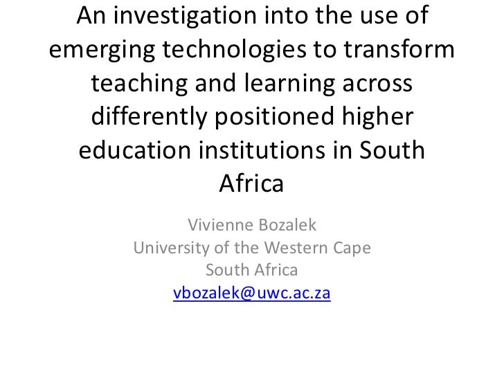 An investigation into the use ofemerging technologies to transform   teaching and learning across   differently positioned...