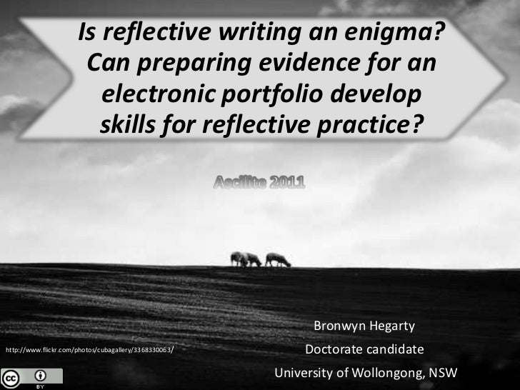 Is reflective writing an enigma?                       Can preparing evidence for an                         electronic po...