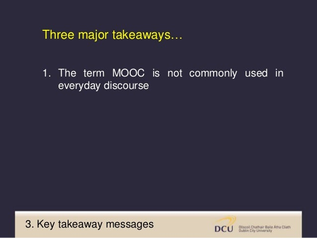 3. Key takeaway messages Horrigan, J. (2016). Lifelong learning and technology. Pew Research Center. Available from http:/...
