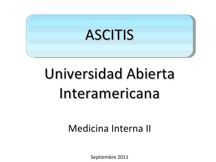 ASCITIS Universidad Abierta Interamericana Medicina Interna II Septiembre 2011