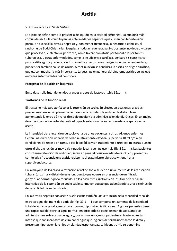 AscitisV. Arroyo Pérez y P. Ginés GisbertLa ascitis se define como la presencia de líquido en la cavidad peritoneal. La et...