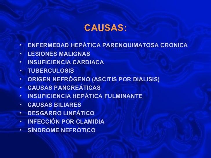 CAUSAS: <ul><li>ENFERMEDAD HEPÁTICA PARENQUIMATOSA CRÓNICA </li></ul><ul><li>LESIONES MALIGNAS </li></ul><ul><li>INSUFICIE...