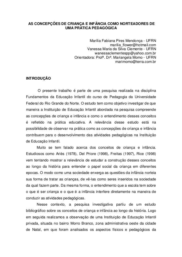 AS CONCEPÇÕES DE CRIANÇA E INFÂNCIA COMO NORTEADORES DE                UMA PRÁTICA PEDAGÓGICA                             ...