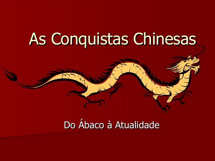 As Conquistas Chinesas Do Ábaco à Atualidade