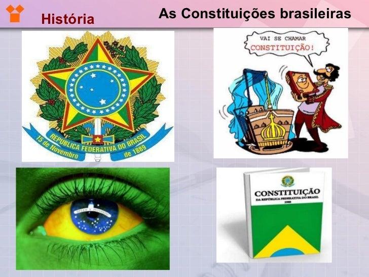 As Constituições brasileiras História