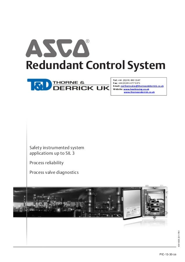 Redundant Control System Tel: +44 (0)191 490 1547 Fax: +44 (0)191 477 5371 Email: northernsales@thorneandderrick.co.uk Web...
