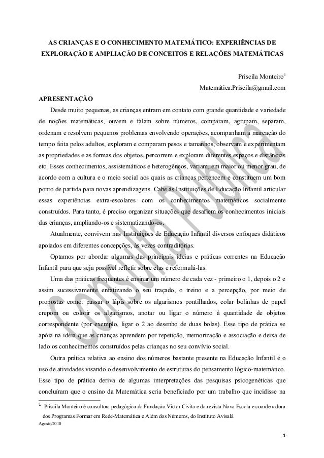 AS CRIANÇAS E O CONHECIMENTO MATEMÁTICO: EXPERIÊNCIAS DE EXPLORAÇÃO E AMPLIAÇÃO DE CONCEITOS E RELAÇÕES MATEMÁTICAS Prisci...