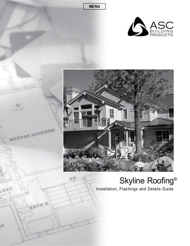 Skyline Roofing Installation Manual Asc Skyline Roofing