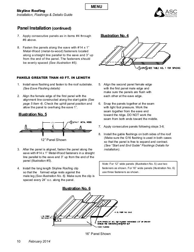 Skyline Roofing Installation, Flashings & Details Guide 10 February 2014 Panel Installation (continued) 1. Install eave f...