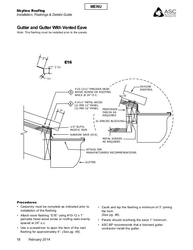 Skyline Roofing Installation, Flashings & Details Guide 18 February 2014 Gutter and Gutter With Vented Eave Note: This fla...