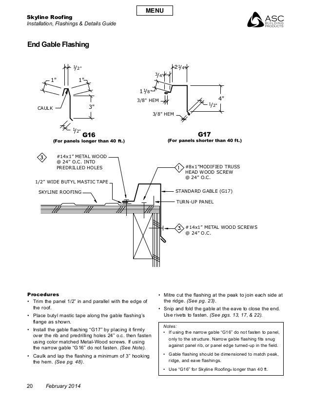 Skyline Roofing Installation, Flashings & Details Guide 20 February 2014 End Gable Flashing G16 (For panels longer than 40...