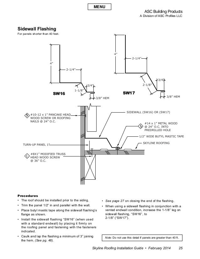 ASC Building Products A Division of ASC Profiles LLC Skyline Roofing Installation Guide • February 2014 25 Sidewall Flashi...